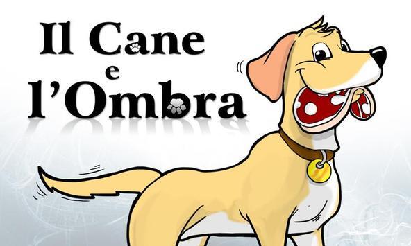 Il Cane e l'Ombra poster