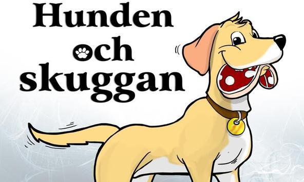 Hunden och Skuggan poster