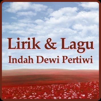 Lirik Lagu Indah Dewi Pertiwi screenshot 1