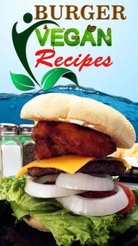 Quick Vegan Burger Recipes poster