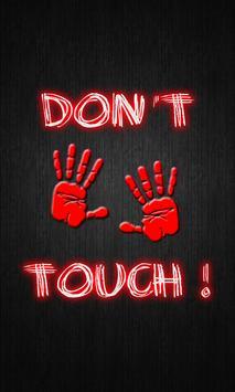 Dont Touch My Phone Wallpaper Poster Apk Screenshot