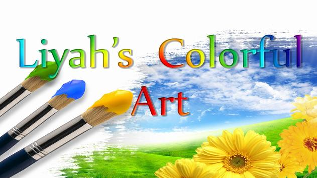 Liyah's Colorful Art poster