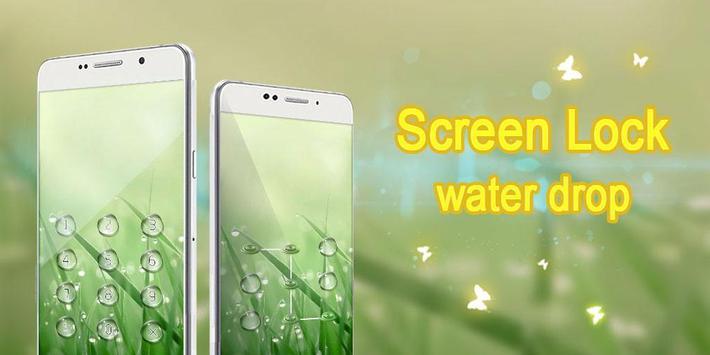 Screen Lock Water Drop poster