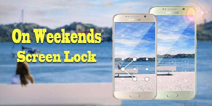 Screen Lock On Weekend poster