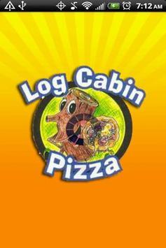 Log Cabin Pizza poster