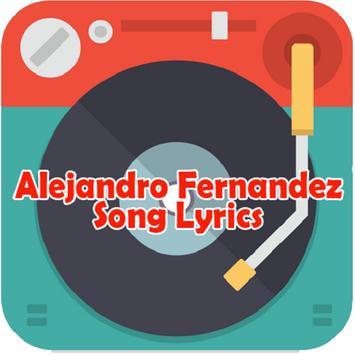 Alejandro Fernandez Lyrics poster