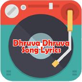 DhruvaDhruva Song lyrics icon