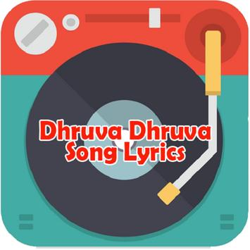 DhruvaDhruva Song lyrics poster