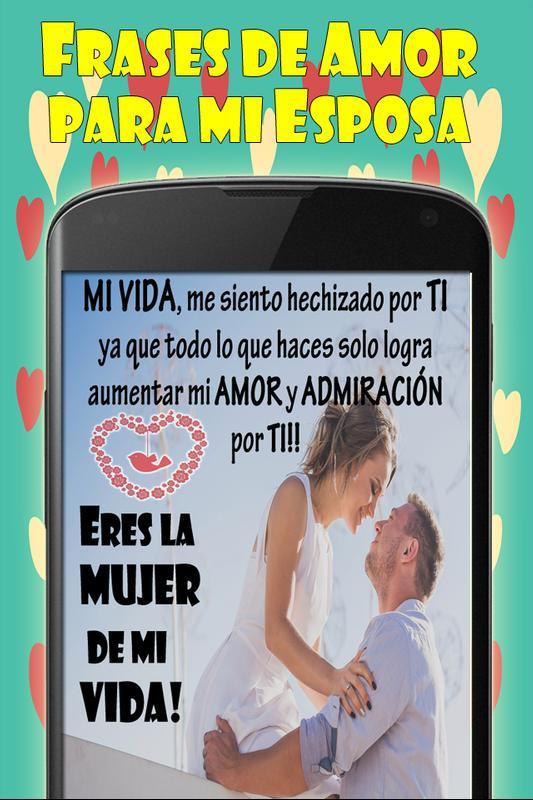 Frases De Amor Para Mi Esposa Pour Android Telechargez L Apk