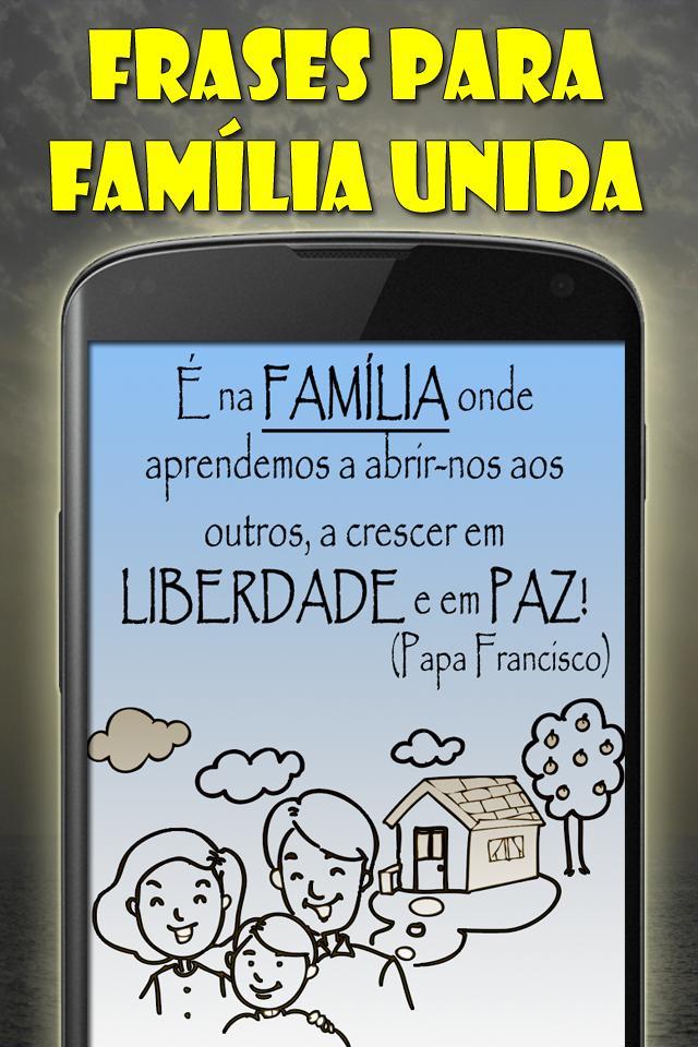 Frases Para Família Unida For Android Apk Download