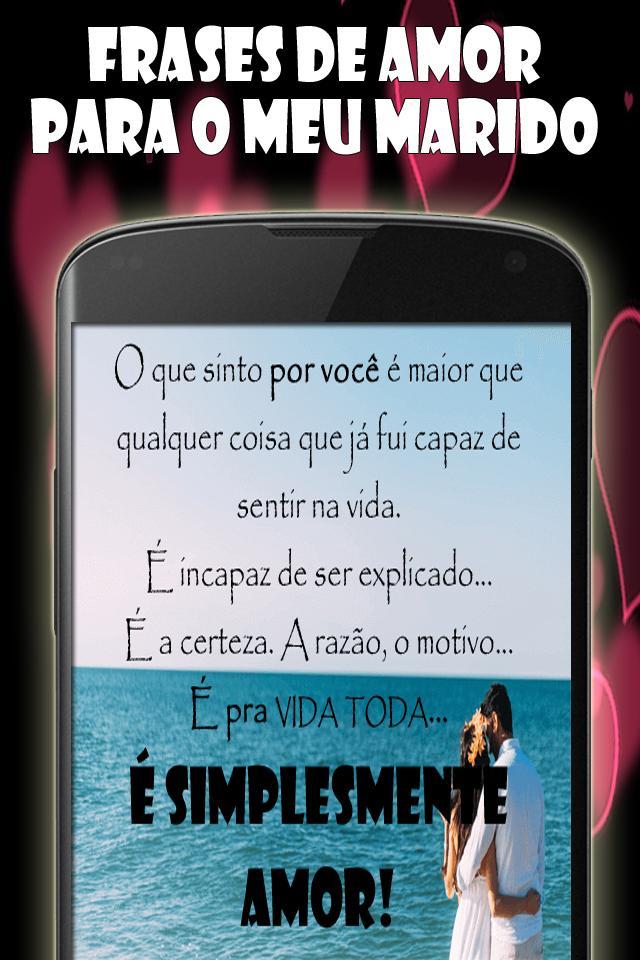 Frases De Amor Para O Meu Marido For Android Apk Download