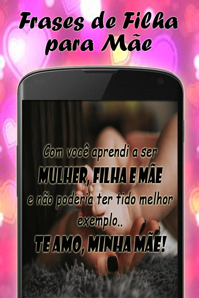 Frases De Filha Para Mãe For Android Apk Download