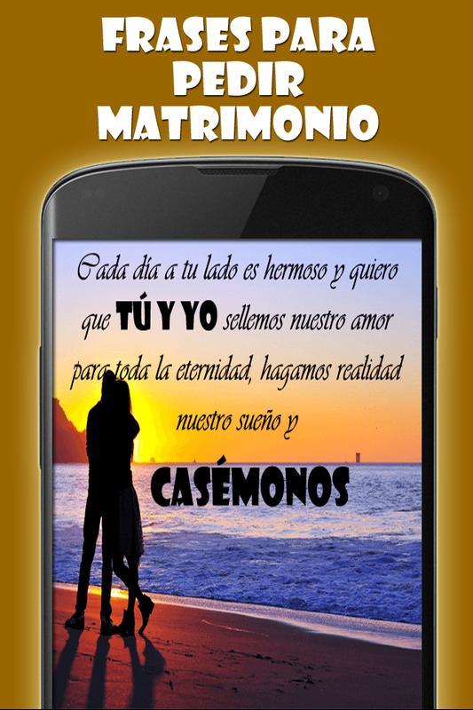 Frases Para Pedir Matrimonio For Android Apk Download