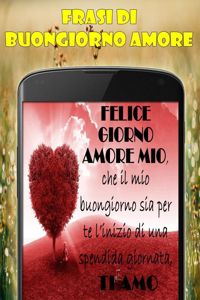 Frasi Di Buongiorno Amore Dlya Android Skachat Apk