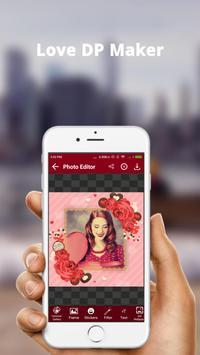 Love DP Photo Editor - Love DP Dp Maker poster