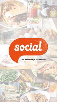 Social @ Bakery Square poster