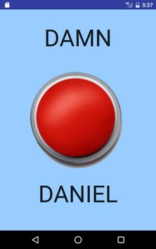 Damn Daniel Button apk screenshot