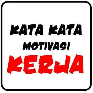 Kata Motivasi Kerja For Android Apk Download