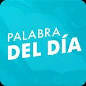 Palabra del dìa — Diccionario Español : definición icon