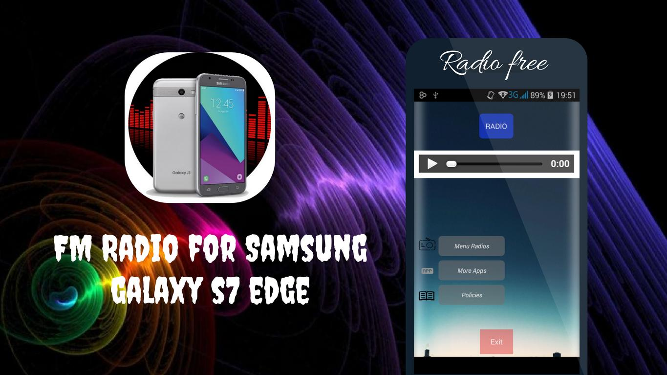 Radio For Samsung Galaxy S7 Edge For Android Apk Download