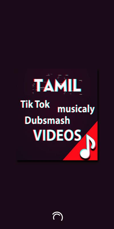 Tamil Videos For Tik Tok Musically For Android Apk Download