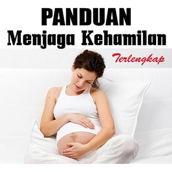 Panduan Menjaga Kehamilan poster