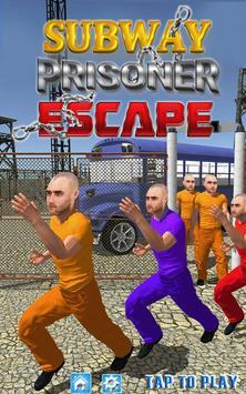 SUBWAY : PRISON ESCAPE poster