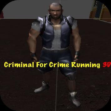 Criminal For Crime Running 3D poster