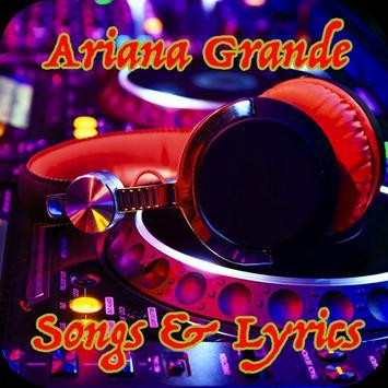 Ariana Grande Songs & Lyrics poster