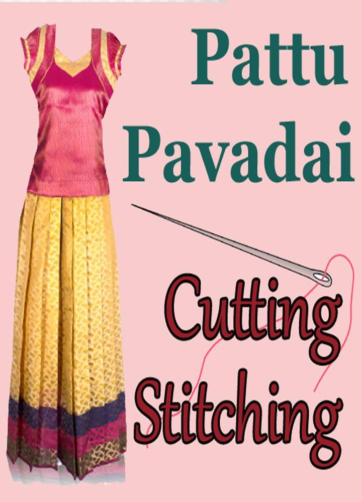 e07e25c5071 Pattu Pavadai Designs Cutting Stitching Videos for Android - APK ...