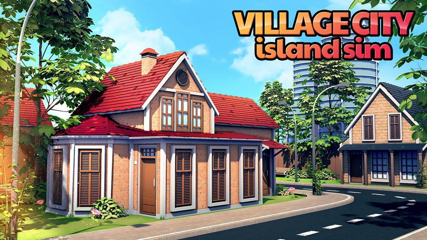 Village city island sim build virtual town game apk for Online house builder simulator