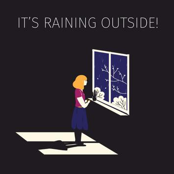 It's Raining Outside poster
