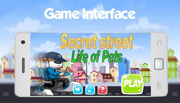 Secret Street Life of Pets apk screenshot