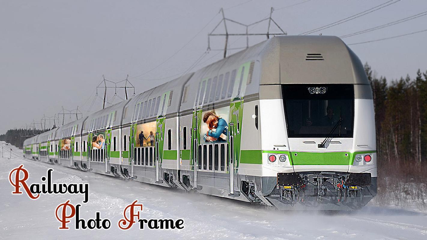 Metro Train Photo Frame APK تحميل - مجاني تخصيص تطبيق لأندرويد ...