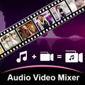 Audio Video Mixer – Video Editor