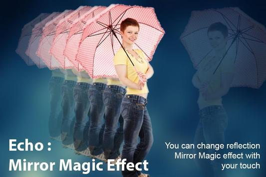 Echo : Mirror Magic Effect apk screenshot