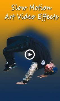 Slow Motion Art Video Effects apk screenshot