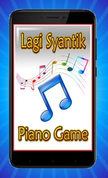 Lagi Syantik Piano Tiles 2018 poster