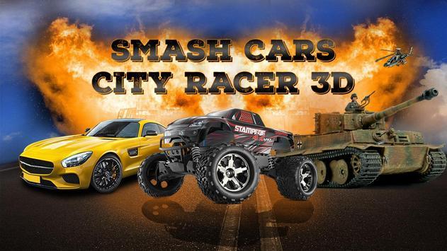 Smash Cars City Racer 3D poster