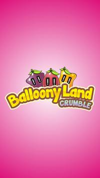 Balloony Land Crumble poster