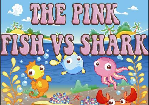 The pink Fish vs shark! Run poster