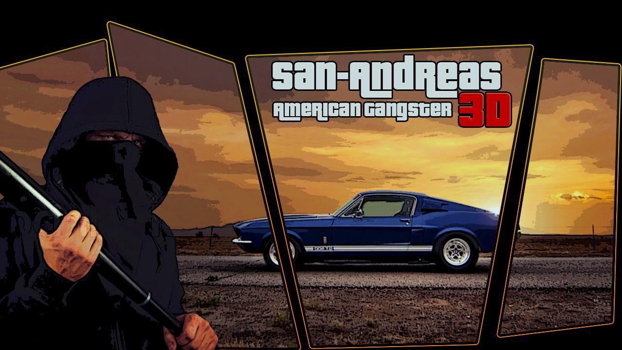 San Andreas American Gangster 3D for Android - APK Download
