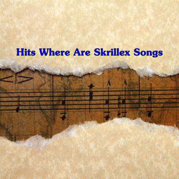 Hits Where Are Skrillex Songs poster