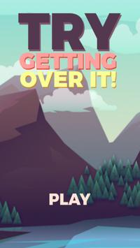 Try Getting Over it ! poster