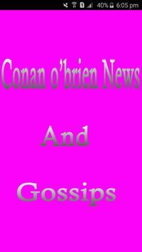 Conan O'brien News & Gossips poster