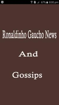 Ronaldinho Gaucho News Gossips poster