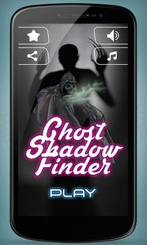 Ghost Shadow Finder poster