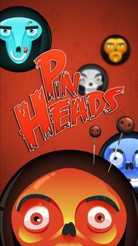 Pin Heads -- Crazy Circle Game poster