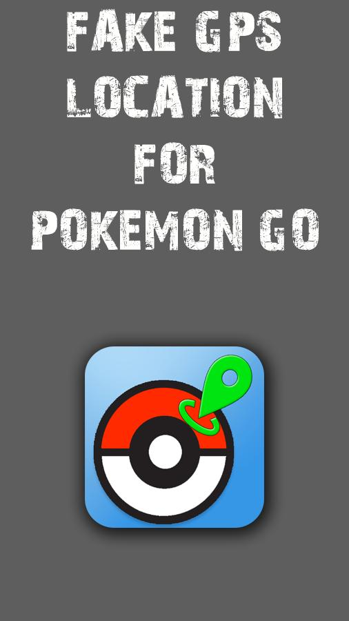 Fake Gps for pokemon go for Android - APK Download