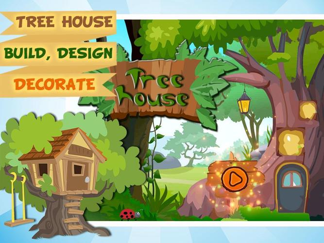 Tree House Design Decoration Treehouse Games Apk Download Free Educational Game For